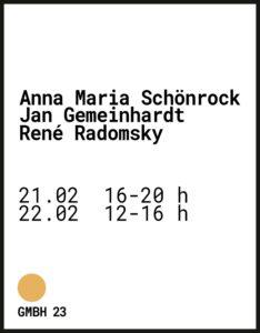 Anna Maria Schönrock   Jan Gemeinhardt   René Radomsky